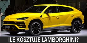 Ile kosztuje Lamborghini?
