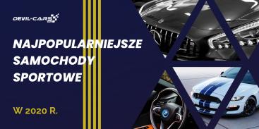 TOP 10 najpopularniejszych samochodów sportowych w Polsce w 2020 r.