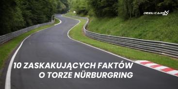 10 zaskakujących faktów o torze Nürburgring