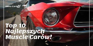 Top 10 najlepszych muscle carów w historii